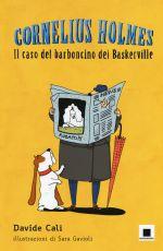 Cornelius Holmes – Il caso del barboncino di Baskerville