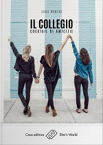 Il collegio - Cocktail di amicizie