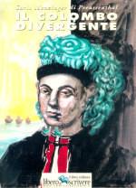 Il Colombo divergente