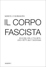 Il corpo fascista