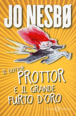 Il dottor Prottor e il grande furto d'oro