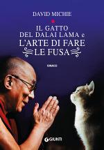 Il gatto del Dalai Lama e l'arte di fare le fusa