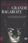 Il grande Bagarozy
