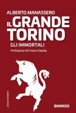 Il grande Torino – Gli immortali