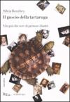 Il guscio della tartaruga