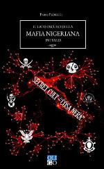 Il lato oscuro della mafia nigeriana in Italia