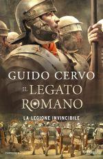 Il Legato romano ‒ La legione invincibile