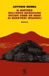 Il mistero dell'orso marsicano ucciso come un boss ai quartieri spagnoli