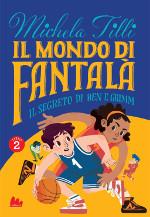 Il mondo di Fantalà – Il segreto di Ben e Grimm
