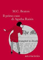 Il primo caso di Agatha Raisin