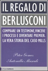 Il regalo di Berlusconi