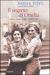 Il segreto di Ortelia