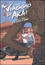 Il viaggio di Akai