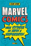 Marvel Comics – Una storia di eroi e supereroi
