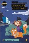 Amelia e zio gatto - Indagine alla PMI