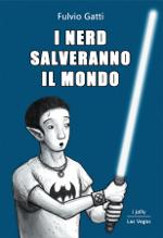 I nerd salveranno il mondo