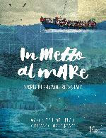 In mezzo al mare — Storie di giovani rifugiati