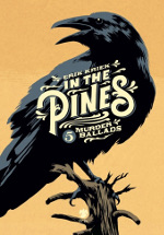 In the Pines – 5 Murder ballads