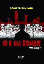 Io e gli zombie ‒ Volume 1