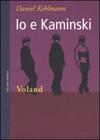 Io e Kaminski