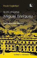 Io mi chiamo Miguel Enríquez
