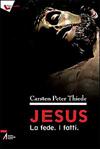 Jesus - La fede. I fatti.