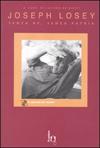 Joseph Losey - Senza re, senza patria