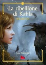 Wildwitch - La ribellione di Kahla