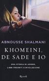 Khomeini, de Sade e io