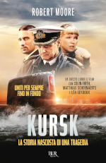 Kursk - La storia nascosta di una tragedia