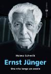 Ernst Jünger - Una vita lunga un secolo