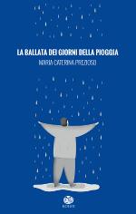 La ballata dei giorni della pioggia