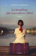 La bambina che custodiva i libri