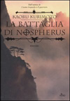 La battaglia di Nospherus