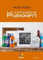 La campagna Plaxxen