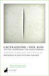 Lacerazione/Der Riss
