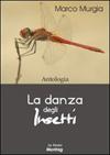 La danza degli insetti