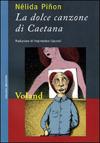 La dolce canzone di Caetana