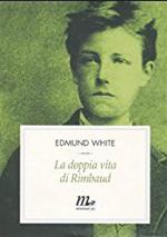 La doppia vita di Rimbaud