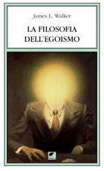 La filosofia dell'egoismo
