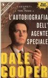 L'autobiografia dell'agente speciale Dale Cooper