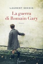 Risultati immagini per La guerra di Romain Gary