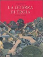 La guerra di Troia che sempre ricomincia