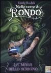 Nelle terre di Rondo - La maga dello scrigno