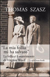 """La mia follia mi ha salvato"" - La follia e il matrimonio di Virginia Woolf"