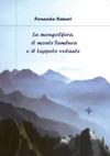 La mongolfiera, il monte Tambura e il tappeto volante