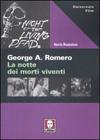George A. Romero - La notte dei morti viventi