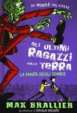 Gli ultimi ragazzi sulla Terra – La parata degli zombie