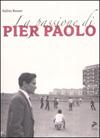 La passione di Pier Paolo