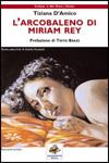L'arcobaleno di Miriam Ray